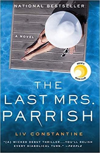 <p><span><b>The Last Mrs. Parrish: A Novel</b></span> ($13, originally $17) is next on my list. I'm generally wary of thrillers, but I'm excited about this one.</p>