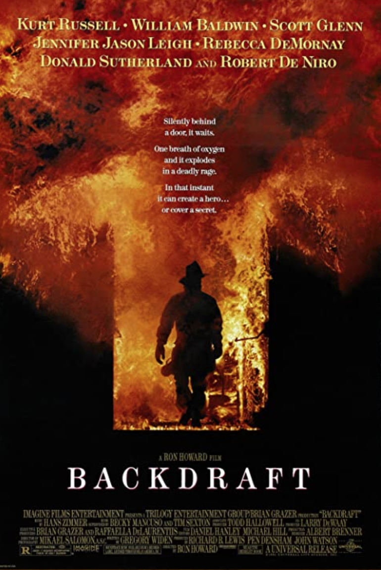 """<p>Some love it. Some think it's Hollywood garbage. Still, we can agree that this 1991 thriller gave us some terrifying practical effects and a small look into what entering a burning building might actually be like. </p><p><a class=""""link rapid-noclick-resp"""" href=""""https://www.amazon.com/Backdraft-Kurt-Russell/dp/B000I9WVS2/ref=sr_1_1?dchild=1&keywords=Backdraft+%281991%29&qid=1626710293&s=instant-video&sr=1-1&tag=syn-yahoo-20&ascsubtag=%5Bartid%7C2139.g.37048863%5Bsrc%7Cyahoo-us"""" rel=""""nofollow noopener"""" target=""""_blank"""" data-ylk=""""slk:STREAM IT HERE"""">STREAM IT HERE</a></p>"""