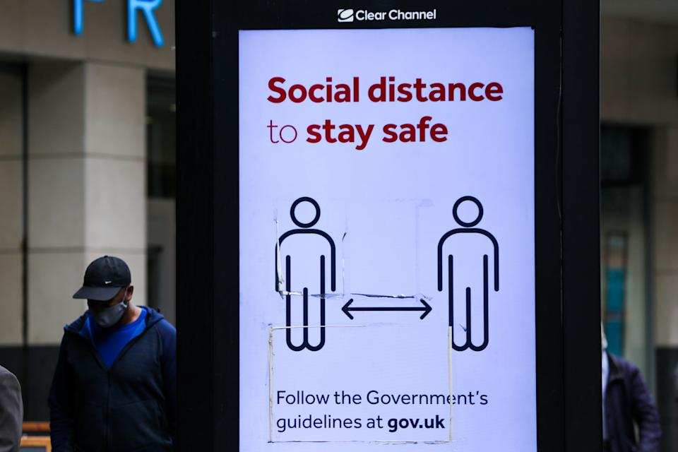 A digital advert in London highlights 'Social distance to stay safe' during the COVID19. The number of people who tested positive for the coronavirus is increasing. (Photo by Dinendra Haria / SOPA Images/Sipa USA) (Photo: SIPA USA/PA Images)