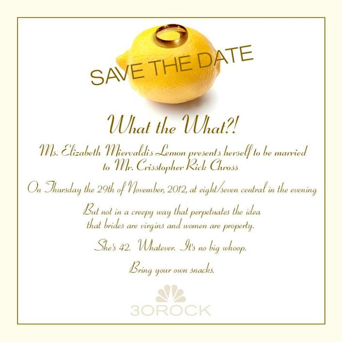 """This image released by NBC shows a mock save-the-date announcement for fictional characters Liz Lemon and Criss Chross from the NBC comedy series """"30 Rock."""" Characters Lemon, played by Tina Fey, and Criss, played by James Marsden will marry on an episode of the show airing Nov. 29. (AP Photo/NBC)"""