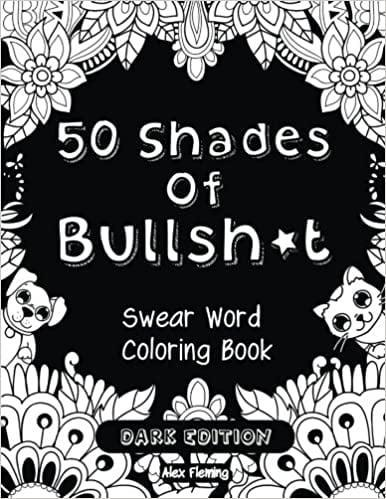 <p>The <span>50 Shades of Bullsh*t: Dark Edition: Swear Word Coloring Book</span> ($6) is a funny yet relaxing way to spend some time to yourself. </p>