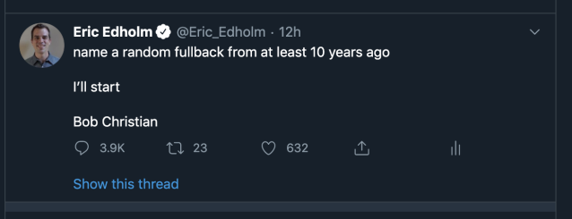 People love fullbacks. Or miss sports. Or both. Either way, it's art. (@Eric_Edholm on Twitter)