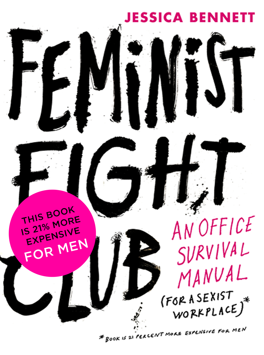 """<p><strong><em>Feminist Fight Club</em></strong></p> <p>By Jessica Bennett</p> <p>""""If this were an equal world, this book wouldn't have to exist,"""" says the author of <em>Feminist Fight Club</em>. Journalist Jessica Bennett had had enough of micro-aggressions, unconscious bias, colleagues 'manterrupting' her in meetings and men 'bro-propriating' her ideas, so she created this seriously useful guide for battling workplace sexism.</p> <p>Endorsed by Facebook COO and <em>Lean In</em> author, Sheryl Sandberg, <em>Feminist Fight Club</em> is a perfect gift for the friend who just needs a little push to start standing up for herself.</p>"""