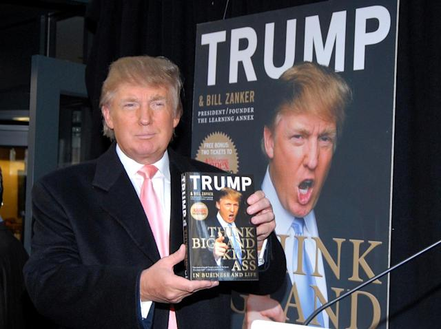 "<p>Donald Trump holds a copy of his new book ""Think Big and Kick Ass"" at Barnes & Noble in New York City on Oct. 16, 2007. <i>(Photo: George Napolitano/FilmMagic)</i> </p>"