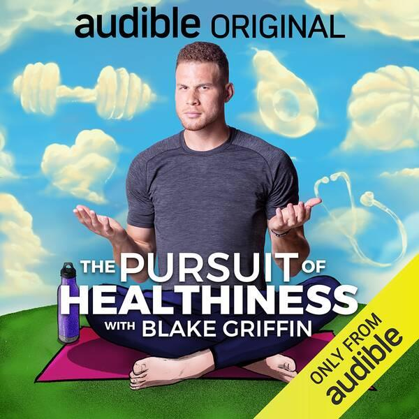 Blake Griffin, The Pursuit of Healthiness
