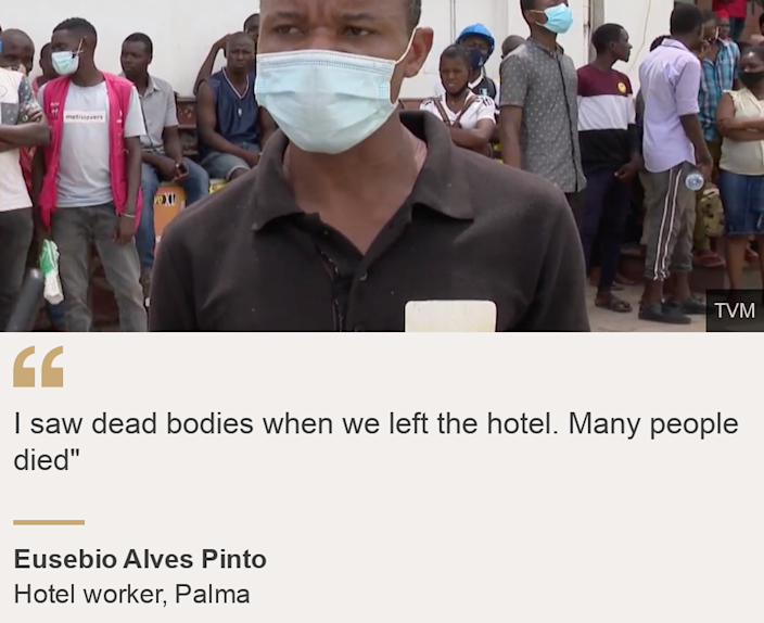 """I saw dead bodies when we left the hotel. Many people died"""", Source: Eusebio Alves Pinto, Source description: Hotel worker, Palma, Image:"