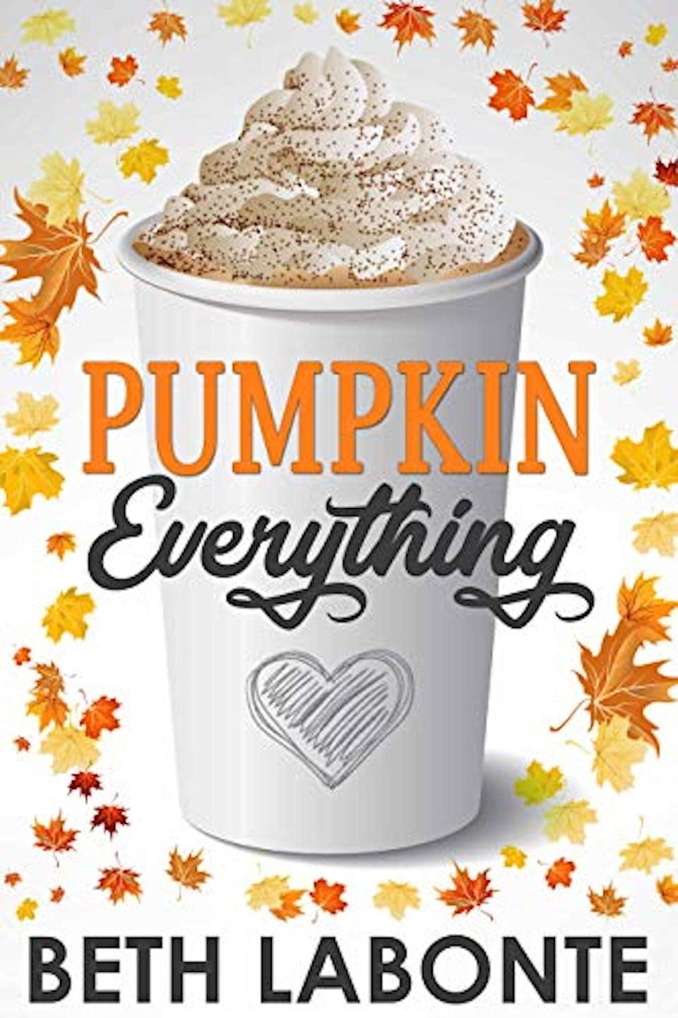 """<p>Beth Labonte's <span><b>Pumpkin Everything</b></span> serves a slice of life with second chances of romance, all with the flair of fall vibes! After Amy Fox, a horror novelist, calls off her fall <a class=""""link rapid-noclick-resp"""" href=""""https://www.popsugar.com/latest/Wedding"""" rel=""""nofollow noopener"""" target=""""_blank"""" data-ylk=""""slk:wedding"""">wedding</a> and develops a serious case of writer's block alongside a distaste toward pumpkin spice, she is reunited with her childhood best friend and first love, Kit Parker. </p>"""