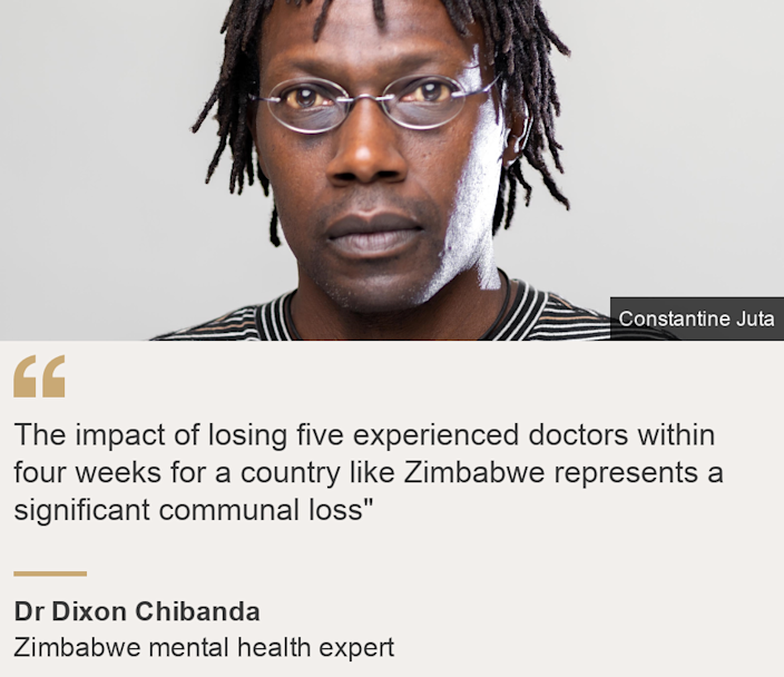 """The impact of losing five experienced doctors within four weeks for a country like Zimbabwe represents a significant communal loss"""", Source: Dr Dixon Chibanda, Source description: Zimbabwe mental health expert, Image: Dr Dixon Chibanda"