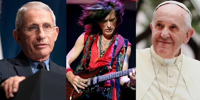 Dr. Anthony Fauci, Aerosmith guitarist Joe Perry, and Pope Francis.