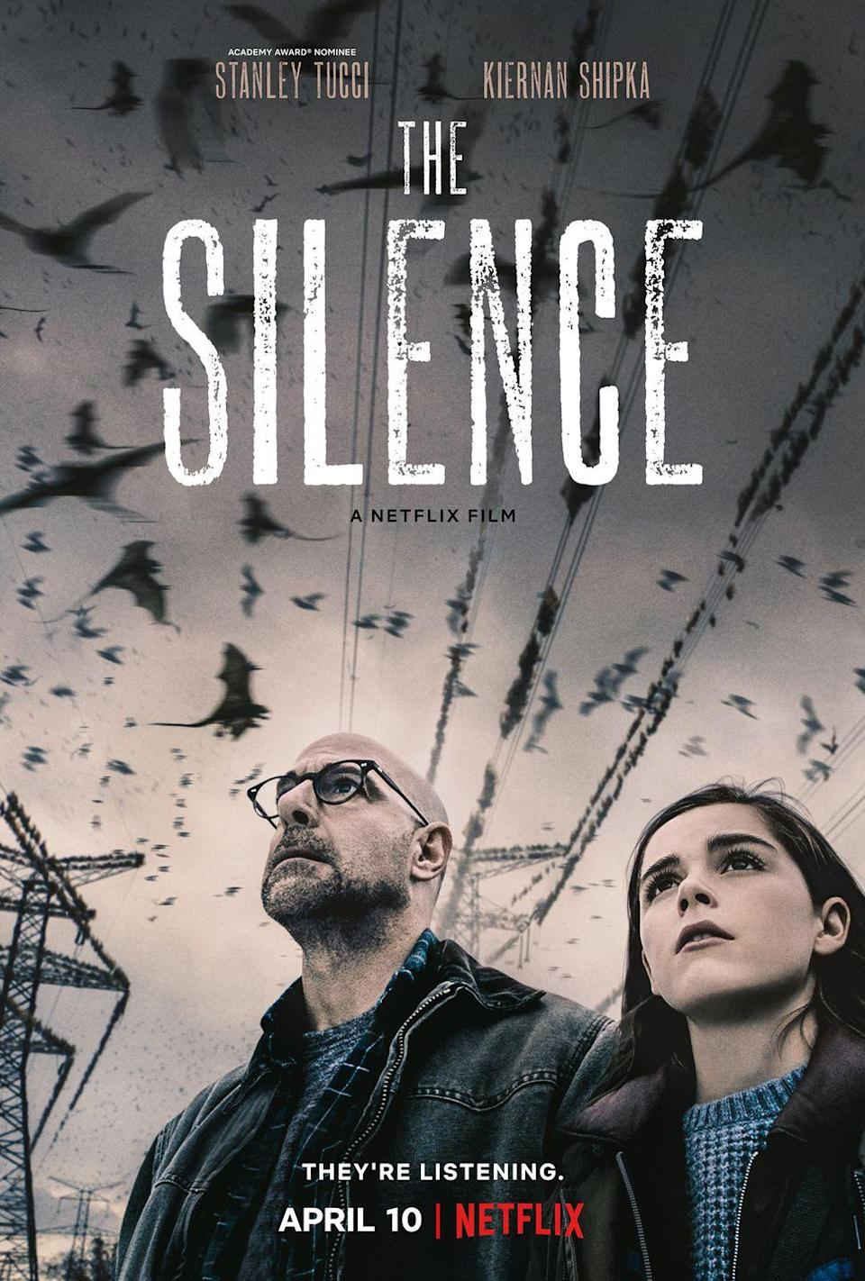 """<p>A family tries to survive in a world where creatures hunt by sound. The Netflix original—which is <a href=""""https://www.amazon.com/Silence-Tim-Lebbon/dp/1781168822?tag=syn-yahoo-20&ascsubtag=%5Bartid%7C10050.g.22119835%5Bsrc%7Cyahoo-us"""" rel=""""nofollow noopener"""" target=""""_blank"""" data-ylk=""""slk:based on the book of the same name"""" class=""""link rapid-noclick-resp"""">based on the book of the same name</a>—stars Stanley Tucci and Kiernan Shipka.</p><p><a class=""""link rapid-noclick-resp"""" href=""""https://www.netflix.com/title/81021447"""" rel=""""nofollow noopener"""" target=""""_blank"""" data-ylk=""""slk:STREAM NOW"""">STREAM NOW</a></p>"""