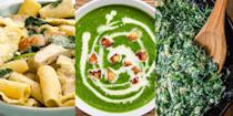 """<p>I don't know about you, but spinach is a go-to here in the Delish UK kitchen. It's great in <a href=""""https://www.delish.com/uk/cooking/recipes/g33443935/best-soup-recipes/"""" rel=""""nofollow noopener"""" target=""""_blank"""" data-ylk=""""slk:soups"""" class=""""link rapid-noclick-resp"""">soups</a>, delicious in pastries and even better in <a href=""""https://www.delish.com/uk/cooking/recipes/g33642767/easy-pasta-recipes/"""" rel=""""nofollow noopener"""" target=""""_blank"""" data-ylk=""""slk:pastas"""" class=""""link rapid-noclick-resp"""">pastas</a> (shameless plug for our gorgeous <a href=""""https://www.delish.com/uk/cooking/recipes/a35040907/chicken-spinach-and-artichoke-rigatoni-recipe/"""" rel=""""nofollow noopener"""" target=""""_blank"""" data-ylk=""""slk:Chicken, Spinach & Artichoke Pasta"""" class=""""link rapid-noclick-resp"""">Chicken, Spinach & Artichoke Pasta</a>). Plus, it's super cheap! You can buy it fresh or frozen and it can easily be added into almost any recipe. Need some dinner inspiration? We've got everything from <a href=""""https://www.delish.com/uk/cooking/recipes/a28784692/spinach-soup-recipe/"""" rel=""""nofollow noopener"""" target=""""_blank"""" data-ylk=""""slk:Creamy Spinach Soup"""" class=""""link rapid-noclick-resp"""">Creamy Spinach Soup</a> to <a href=""""https://www.delish.com/uk/cooking/recipes/a31149387/spanakopita-spinach-pie-recipe/"""" rel=""""nofollow noopener"""" target=""""_blank"""" data-ylk=""""slk:Spanakopita"""" class=""""link rapid-noclick-resp"""">Spanakopita</a> (a flaky, filo pastry Greek appetiser). </p>"""