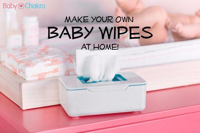 How to Make Quick And Easy DIY Baby Wipes