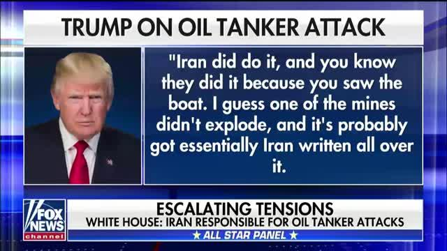 White House says Iran is responsible for oil tanker attacks; reaction and analysis from the 'Special Report' All-Stars.