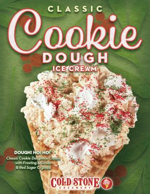 The Dough! Ho! Ho! ™ Creation is made with Classic Cookie Dough Ice Cream with Frosting and Green & Red Sugar Crystals