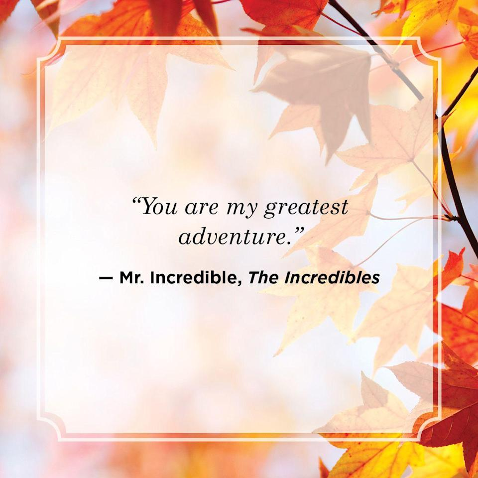 """<p>""""You are my greatest adventure."""" </p>"""