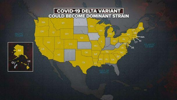 PHOTO: A map shows the state in the U.S. where the COVID-19 Delta variant could become the dominant strain, June 18, 2021. (ABC News)