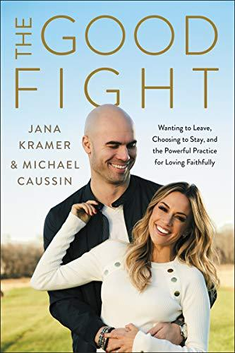 """The Good Fight,"" by Jana Kramer & Michael Caussin (Amazon / Amazon)"