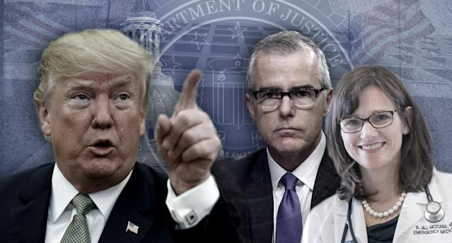 Donald Trump, Andrew McCabe, Jill McCabe. (Yahoo News photo illustration; photos: Evan Vucci/AP, Alex Brandon/AP, Dr. Jill McCabe via Twitter, Yuri Gripas/AFP/Getty Images, Matt McClain/The Washington Post via Getty Images, AP)