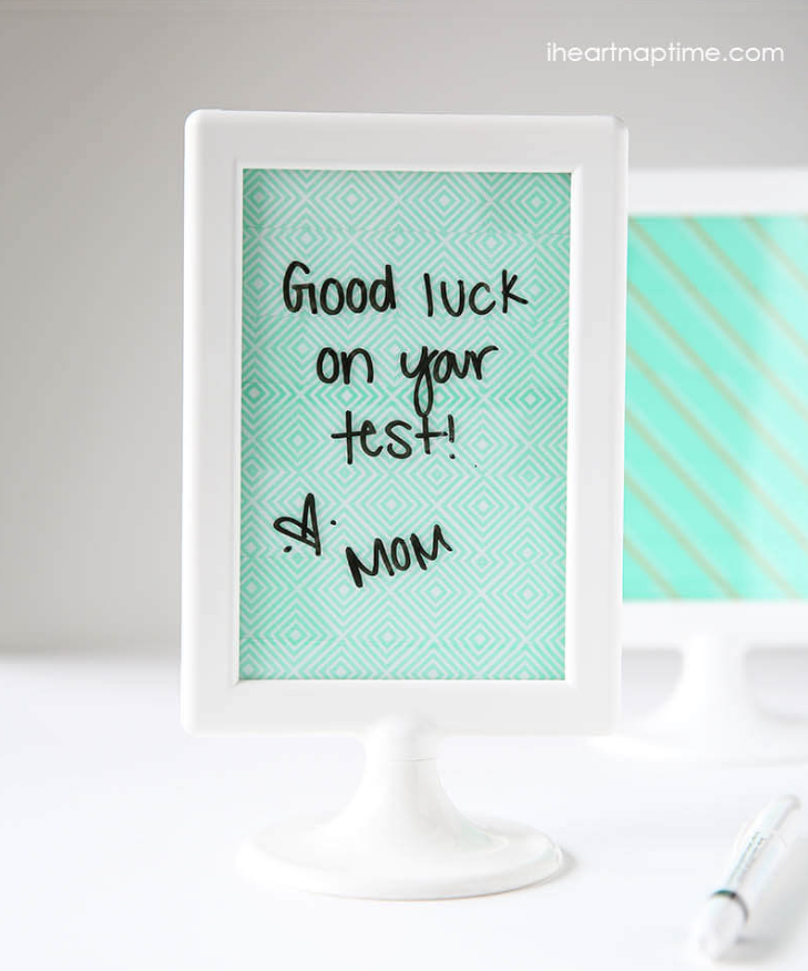 "<p>Give an extra dose of encouragement for that big test with a simple DIY dry erase board that can easily swap out messages.</p><p><em>Get the tutorial at <a href=""https://www.iheartnaptime.net/washi-tape-crafts/"" target=""_blank"">I Heart Naptime</a>.</em></p><p><em></em><strong>What you'll need: </strong><a href=""https://www.amazon.com/Rolls-Washi-Tape-Set-Decorative/dp/B076JBTLTW/"" target=""_blank"">Washi tape</a> ($10, amazon.com)</p>"
