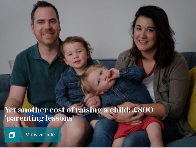 Yet another cost of raising a child: £800 'parenting lessons'