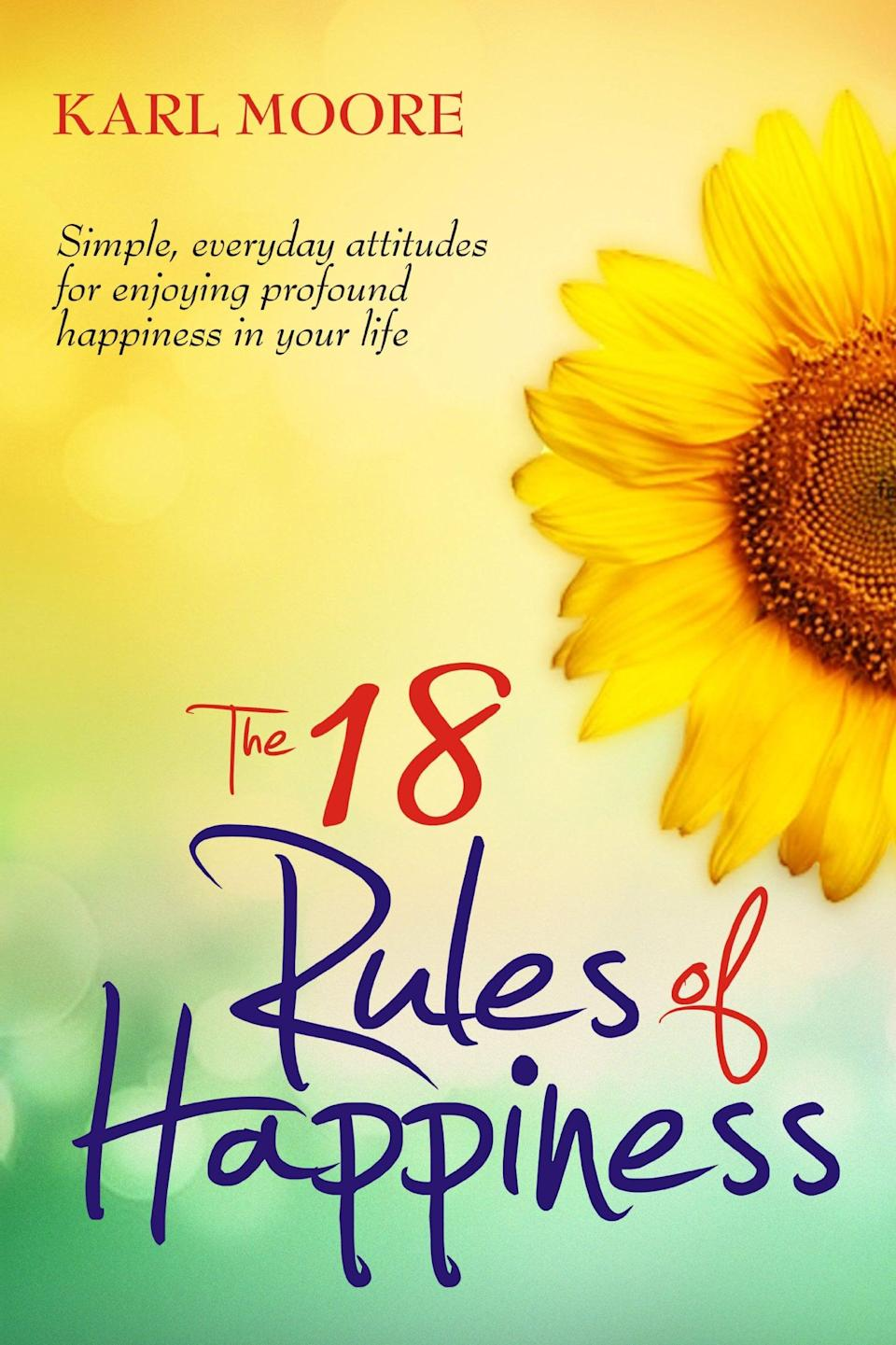 """<p>A self-described """"mini-course in mega happiness,"""" <span>The 18 Rules of Happiness Pocket Guide</span> reveals simple ways to become more joyful in everyday life. </p>"""