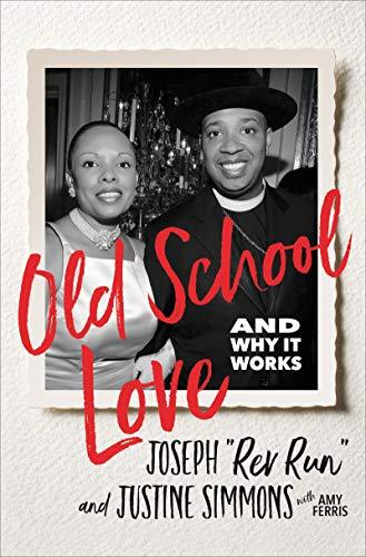 """Old School Love,"" by Joseph ""Rev Run"" and Justine Simmons (Amazon / Amazon)"