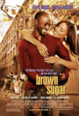 """<p>Sidney (Sanaa Lathan) and Dre (Taye Diggs) can attribute their lifelong friendship and amazing careers in music to a single moment as kids on a New York City street corner when they witnessed the birth of hip-hop. <em>Brown Sugar </em>follows their story 15 years later as their relationship comes full circle when they remember the day they met and fell in love with music.</p><p><a class=""""link rapid-noclick-resp"""" href=""""https://www.amazon.com/Brown-Sugar-Sanaa-Lathan/dp/B008GJUSZO?tag=syn-yahoo-20&ascsubtag=%5Bartid%7C10063.g.35083114%5Bsrc%7Cyahoo-us"""" rel=""""nofollow noopener"""" target=""""_blank"""" data-ylk=""""slk:STREAM IT HERE"""">STREAM IT HERE</a></p>"""