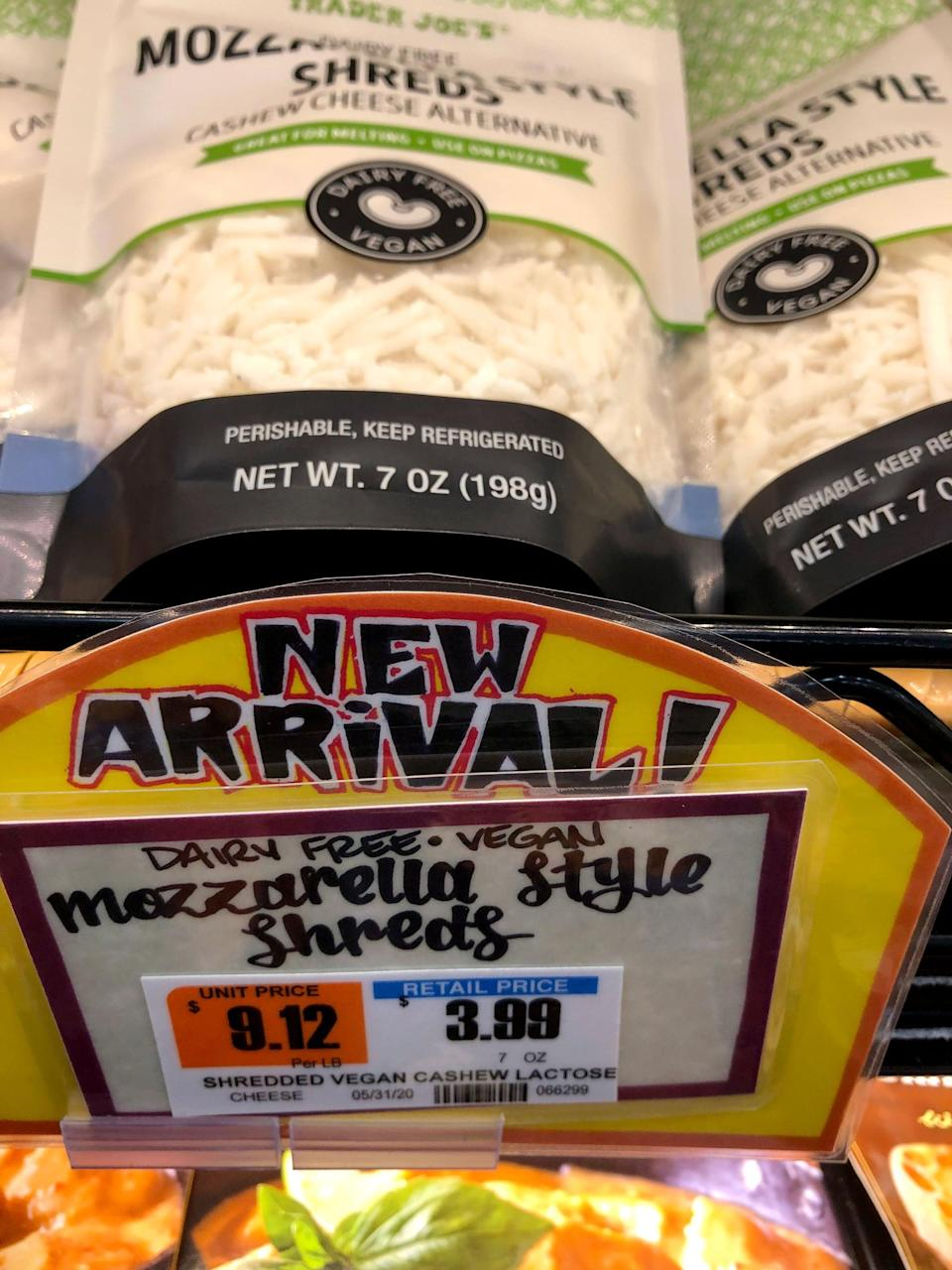 <p>For $4, a bag of this Trader Joe's Dairy Free Mozzarella Style Shreds is pretty reasonable. Other popular brands usually cost a little more, and this tastes and melts just as well!</p>