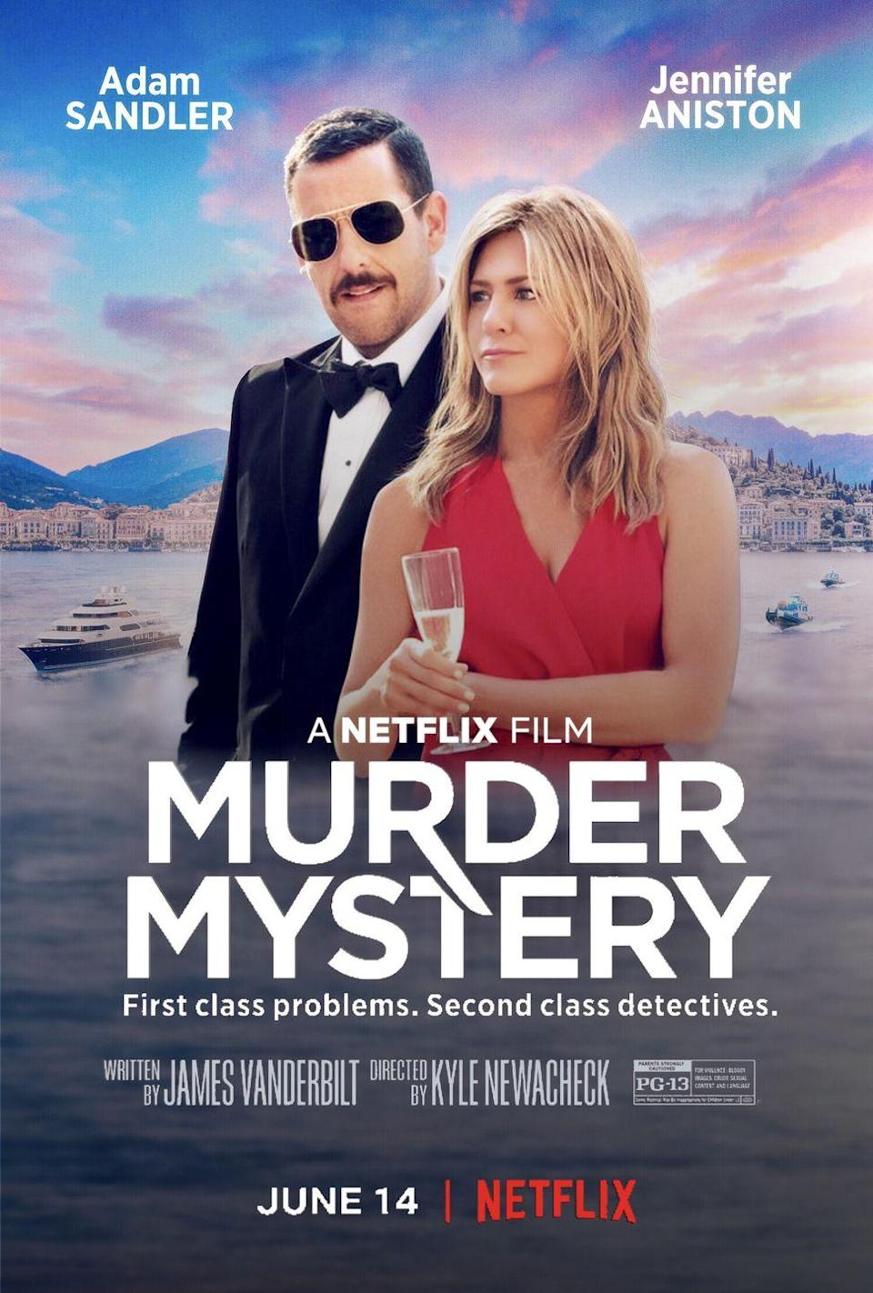 "<p>Prefer some light-hearted comedy mixed in with your mystery? There's plenty of laughs in this recent <a href=""https://www.goodhousekeeping.com/life/entertainment/g27507874/best-netflix-original-movies/"" rel=""nofollow noopener"" target=""_blank"" data-ylk=""slk:Netflix original"" class=""link rapid-noclick-resp"">Netflix original</a>, which stars Adam Sandler and Jennifer Aniston as a married couple who become involved in a murder investigation on a billionaire's yacht.</p><p><a class=""link rapid-noclick-resp"" href=""https://www.netflix.com/title/80242619"" rel=""nofollow noopener"" target=""_blank"" data-ylk=""slk:WATCH ON NETFLIX"">WATCH ON NETFLIX</a></p><p><strong>RELATED: </strong><a href=""https://www.goodhousekeeping.com/life/entertainment/a28007769/adam-sandler-jennifer-aniston-netflix-murder-mystery/"" rel=""nofollow noopener"" target=""_blank"" data-ylk=""slk:Adam Sandler and Jennifer Aniston Have THE BEST Story From Filming Netflix's 'Murder Mystery'"" class=""link rapid-noclick-resp"">Adam Sandler and Jennifer Aniston Have THE BEST Story From Filming Netflix's 'Murder Mystery'</a></p>"