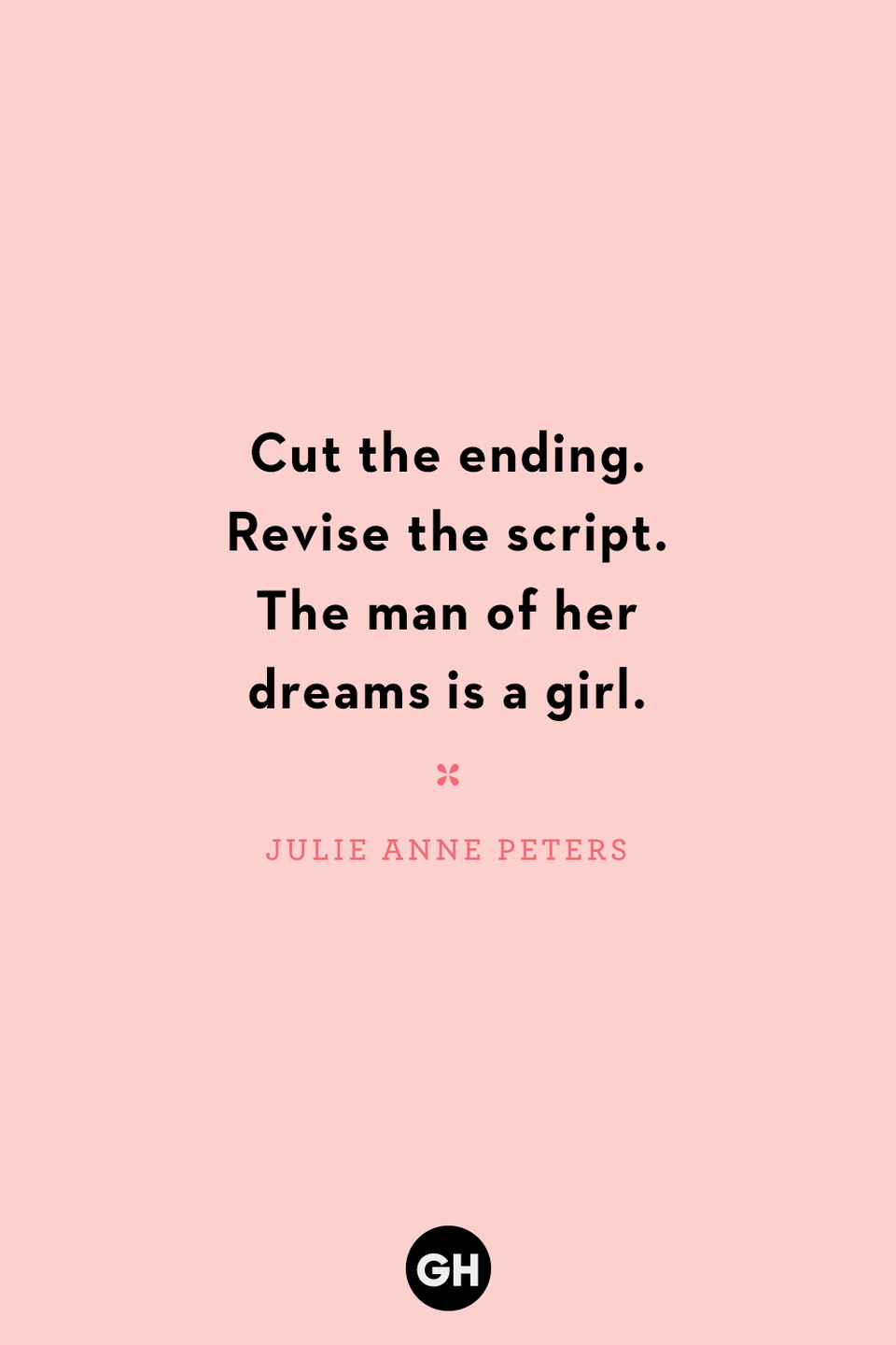 <p>Cut the ending. Revise the script. The man of her dreams is a girl.</p>