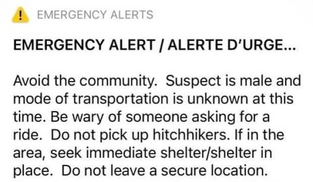 RCMP in Melfort, Sask., issued an emergency alert on Sunday evening that said to avoid