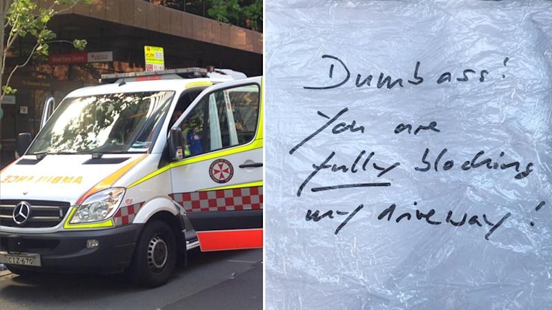 """An ambulance and a note that read 'Dumbass! You are fully blocking my driveway!"""""""