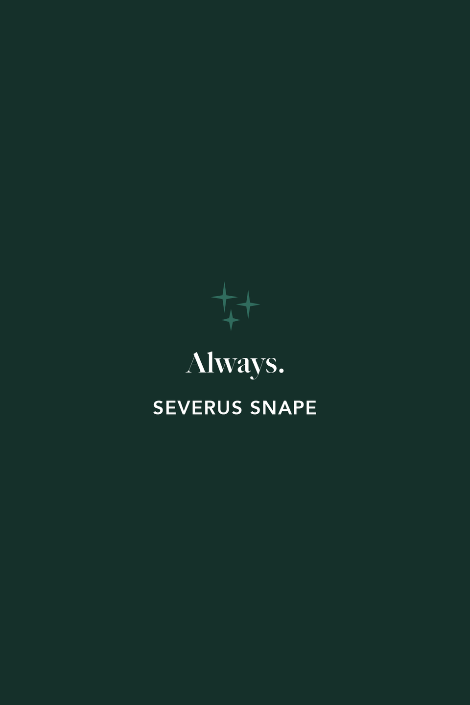 """<p>Though many thought Snape was the enemy for the majority of the series, in <em><a href=""""https://www.amazon.com/Harry-Potter-Deathly-Hallows-Book/dp/0545139708?tag=syn-yahoo-20&ascsubtag=%5Bartid%7C10072.g.32302254%5Bsrc%7Cyahoo-us"""" rel=""""nofollow noopener"""" target=""""_blank"""" data-ylk=""""slk:The Deathly Hallows"""" class=""""link rapid-noclick-resp"""">The Deathly Hallows</a></em> we learned that he'd been helping Harry all along. As he'd """"always"""" loved the boy's mother, Lily. That one word turned him into a hero, and is the quote that's most renowned amongst Potterheads.</p>"""