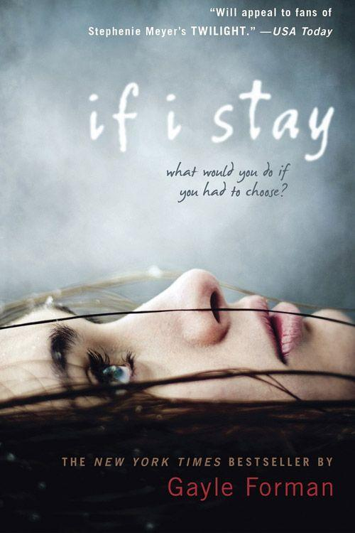 """<p><strong><em>If I Stay </em>by Gayle Forman</strong></p><p>$6.64 <a class=""""link rapid-noclick-resp"""" href=""""https://www.amazon.com/If-I-Stay-Gayle-Forman/dp/014241543X/ref=tmm_pap_swatch_0?tag=syn-yahoo-20&ascsubtag=%5Bartid%7C10050.g.35990784%5Bsrc%7Cyahoo-us"""" rel=""""nofollow noopener"""" target=""""_blank"""" data-ylk=""""slk:BUY NOW"""">BUY NOW</a> </p><p><em>If I Stay</em>, the <em>New York Times </em>best-seller, became even more popular thanks to the movie adaptation starring Chloe Moretz. The main character in the story, Mia, has no recollection of an accident she's been in. She slowly puts together the pieces of what she lost, what she left behind, and the hard decision that awaits her. </p><p>You'll be grabbing for the tissues throughout the whole thing. Gayle Forman's story makes you rethink the way you look at life, love, and the people close to you.</p>"""