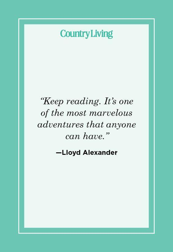 """<p>""""Keep reading. It's one of the most marvelous adventures that anyone can have."""" </p>"""