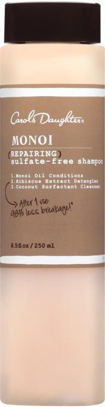 <p><span>Carol's Daughter Monoi Repairing Sulfate-Free Shampoo</span> ($20) is a gentle but effective formula that uses monoi and coconut oil to nourish and moisturize that hair while cleansing.</p>