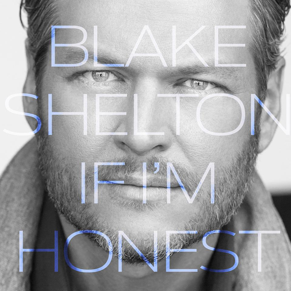 "This CD cover image released by Warner Music Nashville shows ""If I'm Honest,"" the latest release by Blake Shelton. (Warner Music Nashville via AP)"
