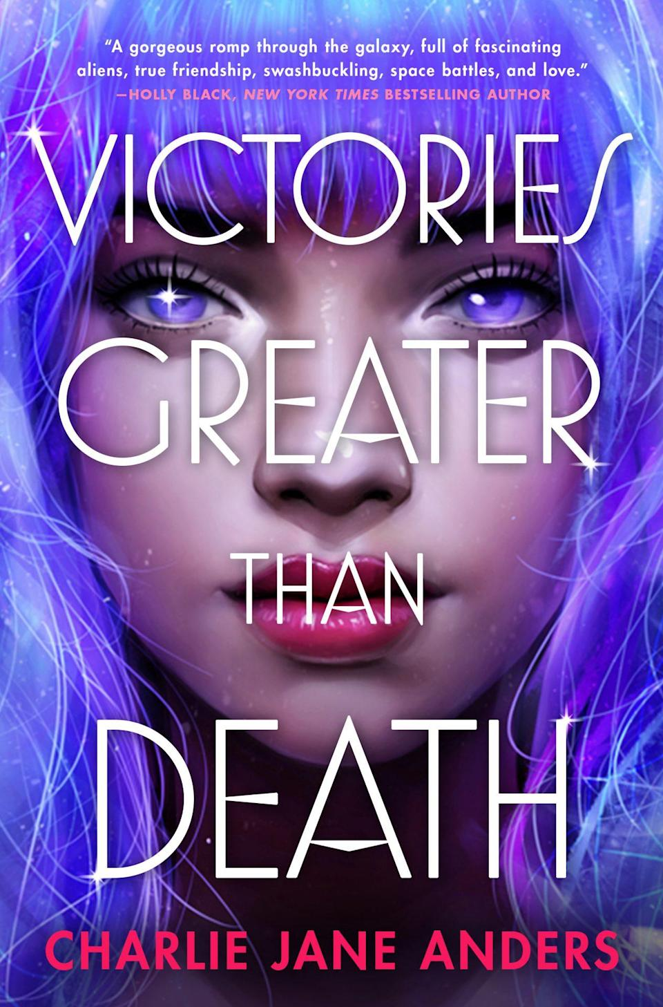The cover of Charlie Jane Anders' new book VICTORIES GREATER THAN DEATH_1