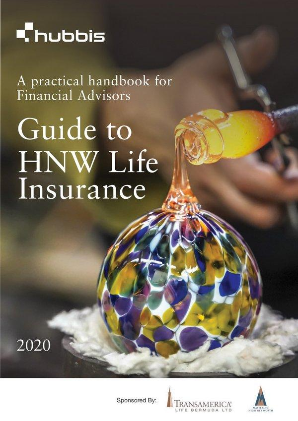 """Transamerica Life Bermuda partnered with Hubbis to launch """"Guide to HNW Life Insurance - a Practical Handbook for Financial Advisors"""""""