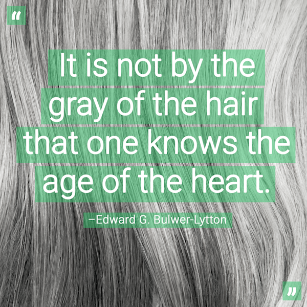 Gray Hair Quote