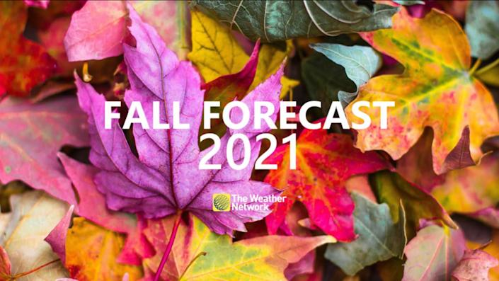 Canada's 2021 Fall Forecast: Savour pleasant weather while it lasts