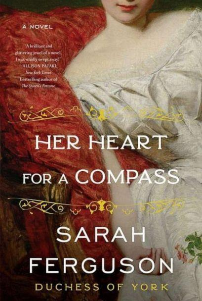PHOTO: Sarah Ferguson's book 'Her Heart for a Compass,' released by Harper Collins Publishers, will be available on Aug. 3 2021.  (Harper Collins Publishers)