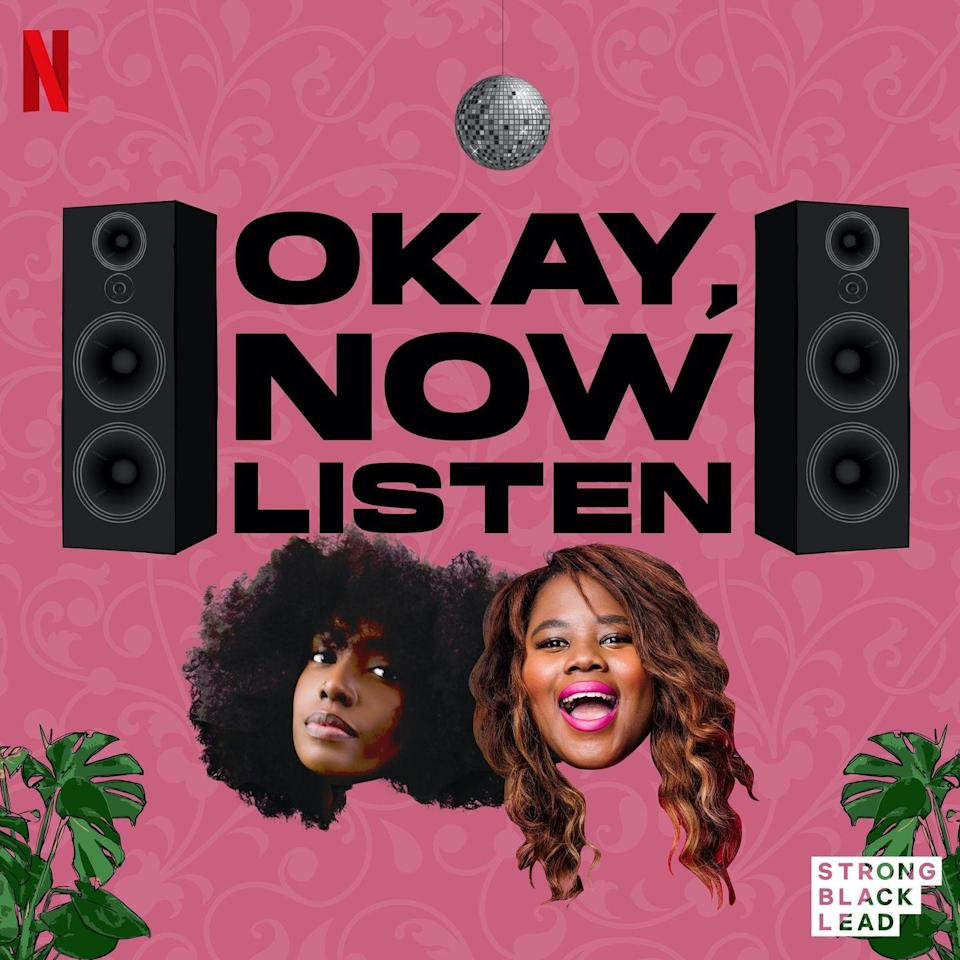 """<p>The newest addition to my podcast playlist! Scottie Beam (@scottiebeam) and Sylvia Obell (@sylviaobell) tackled the immense task of launching a podcast during lockdown. And they killed it. They talk about their day-to-days, what they are bingeing, and several more timely topics. If you ever feel like you want Twitter threads about the latest Netflix movies or surprise Beyoncé drops to go more in-depth, then this podcast is for you.</p><p><a class=""""link rapid-noclick-resp"""" href=""""https://podcasts.apple.com/us/podcast/okay-now-listen/id1505377748"""" rel=""""nofollow noopener"""" target=""""_blank"""" data-ylk=""""slk:LISTEN NOW"""">LISTEN NOW</a></p>"""