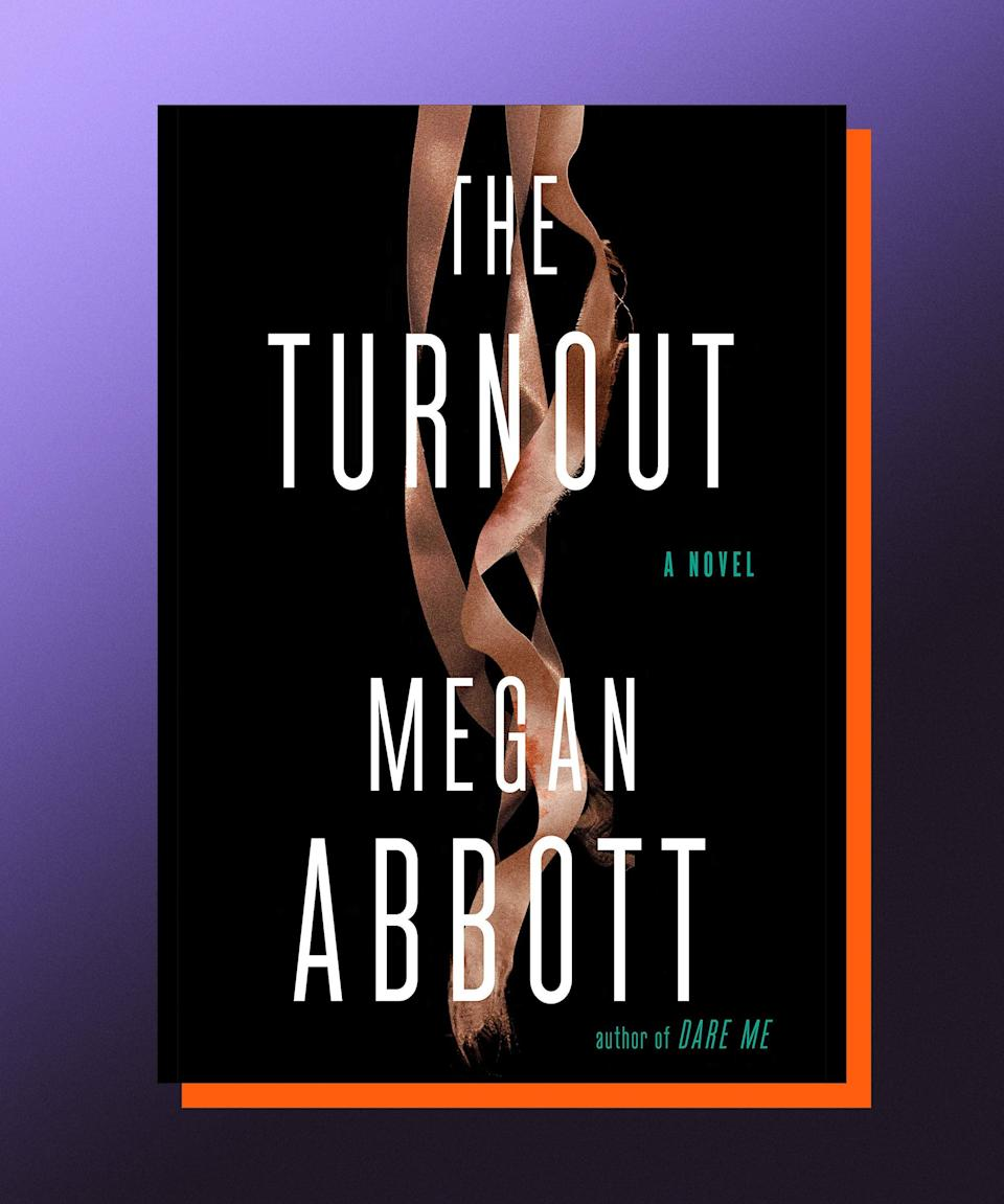 """<strong><em>The Turnout</em>, Megan Abbott (</strong><a href=""""https://bookshop.org/books/the-turnout-9780593084908/9780593084908"""" rel=""""nofollow noopener"""" target=""""_blank"""" data-ylk=""""slk:available August 3"""" class=""""link rapid-noclick-resp""""><strong>available August 3</strong></a><strong>)</strong><br><br>After tackling the fraught, competitive worlds of cheerleading and gymnastics, Megan Abbott has turned her attention to ballet — a milieu ripe for her particular brand of intense psychosexual thrills. Dara and Marie Durant are sisters who run their family ballet school alongside Dara's husband, Charlie, forming a professional and personal triangle that threatens to fall apart after there's a suspicious accident during the rehearsals for the annual production of <em>The Nutcracker.</em> There's no one better than Abbott at exploring issues of femininity and power struggles, and getting at the visceral heart of both. Fans of <em>Black Swan</em> and <em>The Red Shoes</em> are bound to be obsessed with <em>The Turnout.</em><br>"""