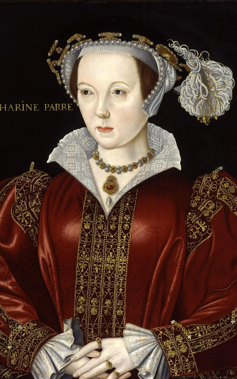 Katherine Parr, who was Henry VIII's sixth and final wife