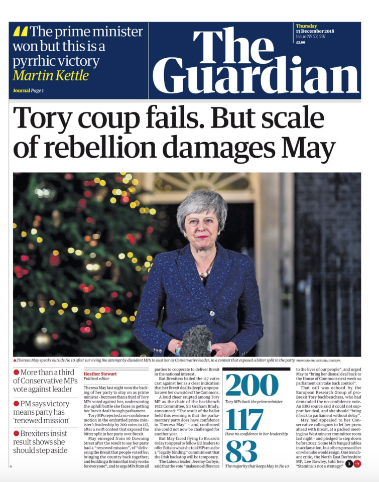<p>The Guardian featured a picture of Mrs May outside Number 10 Downing Street with the headline: 'Tory coup fails. But scale of rebellion damages May' (Picture: Twitter) </p>