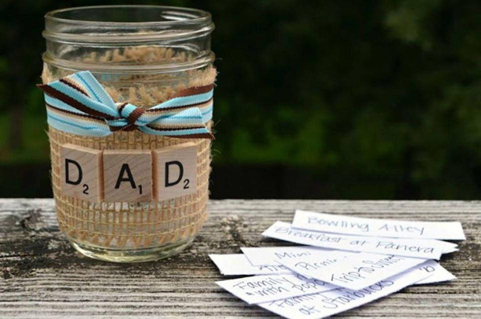 """<p>Give Dad the gift of time this year by filling a mason jar with his favorite activities that the whole family can enjoy together throughout the year.</p><p><strong>Get the tutorial at <a href=""""http://www.oneartsymama.com/2014/06/make-dad-smile-fathers-day.html"""" rel=""""nofollow noopener"""" target=""""_blank"""" data-ylk=""""slk:One Artsy Mama"""" class=""""link rapid-noclick-resp"""">One Artsy Mama</a></strong>.</p><p><a class=""""link rapid-noclick-resp"""" href=""""https://www.amazon.com/dp/B01LZXU1EU?tag=syn-yahoo-20&ascsubtag=%5Bartid%7C10050.g.1171%5Bsrc%7Cyahoo-us"""" rel=""""nofollow noopener"""" target=""""_blank"""" data-ylk=""""slk:SHOP MASON JARS"""">SHOP MASON JARS</a></p>"""