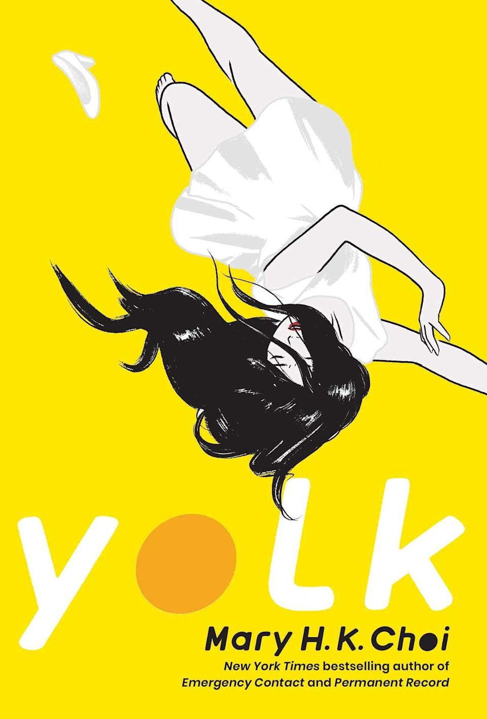 <p><span><strong>Yolk</strong></span> by Mary H.K. Choi is a story about the complicated bond between two estranged sisters. Jayne and June Baek have nothing in common aside from their parents, but when June is diagnosed with cancer, Jayne has to find a way to be there for her sister - and in the process, she'll have to face an issue that she's been avoiding, too. </p> <p><em>Out March 2</em></p>