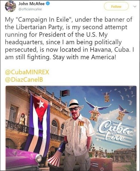 Bitcoin Bull John McAfee Still Running For President, Makes Cuba His Campaign HQ