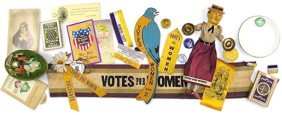 """<p>August 2020 marks the centennial of the 19th Amendment's ratification, which means """"votes for women"""" collectibles are back in the spotlight. Items like those shown here that date directly to the movement's most active years (1890–1917) are considered museum-worthy with values in the thousands; later pieces, such as buttons and pins, are more affordable. Find an extensive index of artifacts at <a href=""""https://womansuffragememorabilia.com/"""" rel=""""nofollow noopener"""" target=""""_blank"""" data-ylk=""""slk:womansuffragememorabilia.com"""" class=""""link rapid-noclick-resp""""><em>womansuffragememorabilia.com</em></a>.</p><p><strong>What it's worth:</strong> $50 to priceless</p>"""
